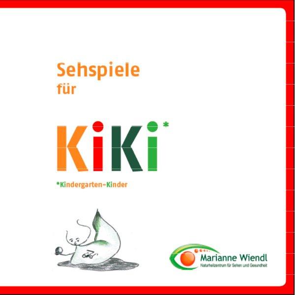 Sehspiele für KIKI – ein Vorlese- und Mitmachbuch für Kindergartenkinder